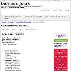 Le calendrier avec vos photos pour votre bureau - PhotoBox