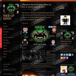 Calendrier des prochaines sorties de jeux & événements juin 2015