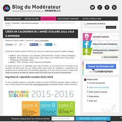 Créer un calendrier de l'année scolaire 2015-2016 à imprimer
