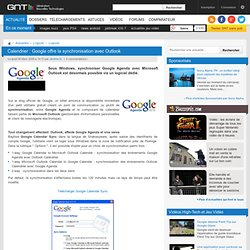 Calendrier : Google offre la synchronisation avec Outlook