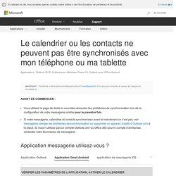 Le calendrier ou les contacts ne peuvent pas être synchronisés avec mon téléphone ou ma tablette - Support Office