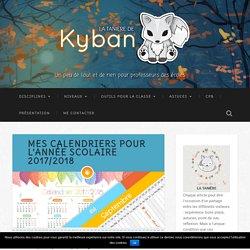 Mes calendriers pour l'année scolaire 2017/2018 - La tanière de Kyban