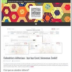 Calendriers éditoriaux : bye bye Excel, bienvenue Zenkit! - Chantale Pelletier