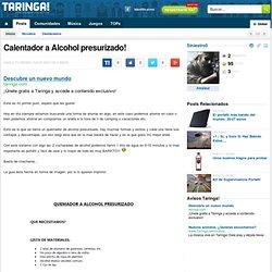 Calentador a Alcohol presurizado!
