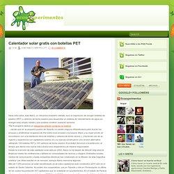 Calentador solar gratis con botellas PET ~ Ecoexperimentos