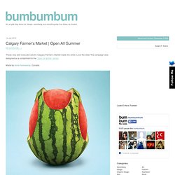 Calgary Farmers Market | Open All Summer | bumbumbum