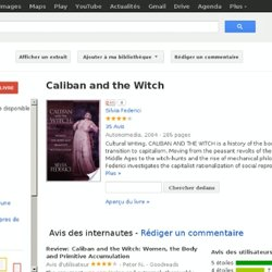 Caliban and the witch - Silvia Federici