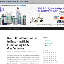 Role Of Calibration Gas In Ensuring Right Functioning Of A GasDetector