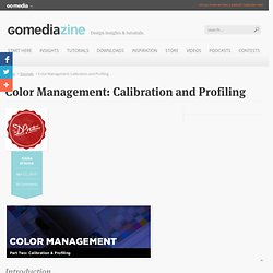 Color Management: Calibration and Profiling – Graphic design tut