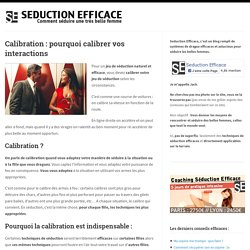 Calibration : pourquoi calibrer vos interactions