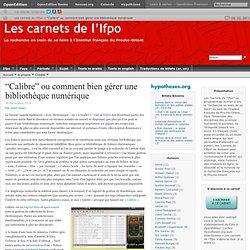 """""""Calibre"""" ou comment bien gérer une bibliothèque numérique"""