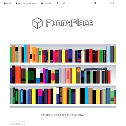 Calibre, Kobo et Kindle (MAJ)