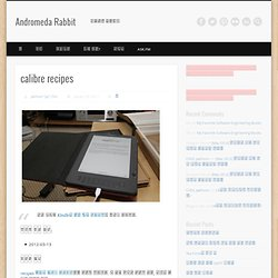 calibre recipes « Andromeda Rabbit