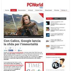 Con Calico, Google lancia la sfida per l'immortalità