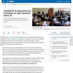 Calidad de la educación en Colombia