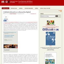 Calidad educativa y educación digital