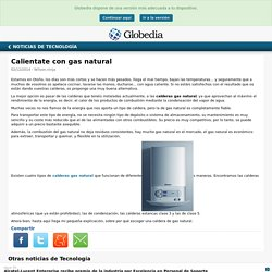 Calientate con gas natural