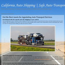 Get the Best Assets for Appointing Auto Transport Services