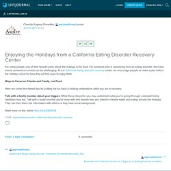 Enjoying the Holidays from a California Eating Disorder Recovery Center