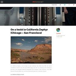 On a testé le California Zephyr (Chicago - San Francisco)