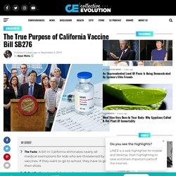 The True Purpose of California Vaccine Bill SB276 – Collective Evolution