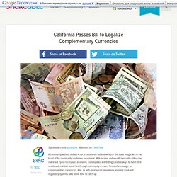 California Passes Bill to Legalize Complementary Currencies