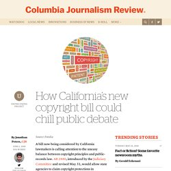 How California's new copyright bill could chill public debate