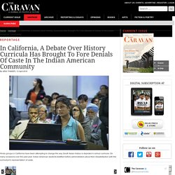 A Debate in California Brings to Fore Denials of Caste - The Caravan