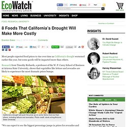 8 Foods That California's Drought Will Make More Costly