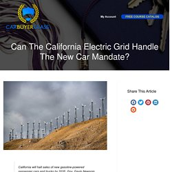 Can The California Electric Grid Handle The New Car Mandate?