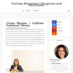 Cortney Shegerian – California Employment Attorney ~ Cortney Shegerian