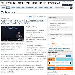 California State U. Will Experiment With Offering Credit for MOOCs - Technology
