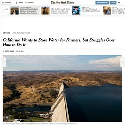 California Wants to Store Water for Farmers, but Struggles Over How to Do It