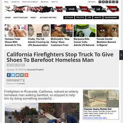 California Firefighters Stop Truck To Give Shoes To Barefoot Homeless Man