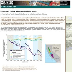 USGS Fact Sheet 2009-3057: California's Central Valley Groundwater Study: A Powerful New Tool to Assess Water Resources in California's Central Valley