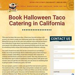 Book Halloween Taco Catering in California