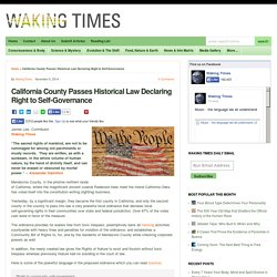 California County Passes Historical Law Declaring Right to Self-Governance