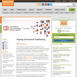 U. of California Press builds open-access publishing model around 'paying it forward'