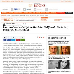 Lauren Coodley's <i>Upton Sinclair: California Socialist, Celebrity Intellectual</i>