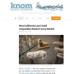 New California Law Could Jeopardize Alaska's Ivory Market
