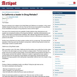 Is California a leader in Drug Rehabs?