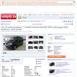 VW T5 California Beach **1-HAND**NUR 60.059 KM**ESP Lieferwagen 2009, 60059 km., EUR 25.980 - kalaydo.de