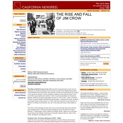 California Newsreel - THE RISE AND FALL OF JIM CROW