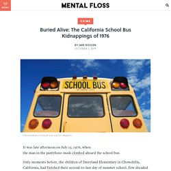 The California School Bus Kidnappings of 1976