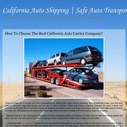 How To Choose The Best California Auto Carrier Company?