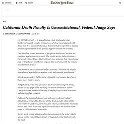 California Death Penalty System Is Unconstitutional, Federal Judge Rules