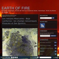 Les volcans Mexicains - Baja california : les champs volcaniques Pinacate et San Quintin