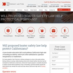 Will proposed boater safety law help protect Californians? - Cartwright Law