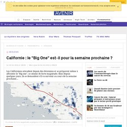 "Californie : le ""Big One"" est-il en vue ?"