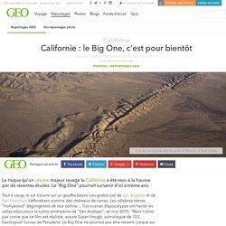 Californie : le Big One, c'est pour bientôt